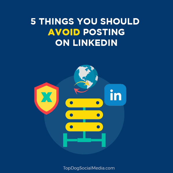 5 types of linkedin posts you should avoid