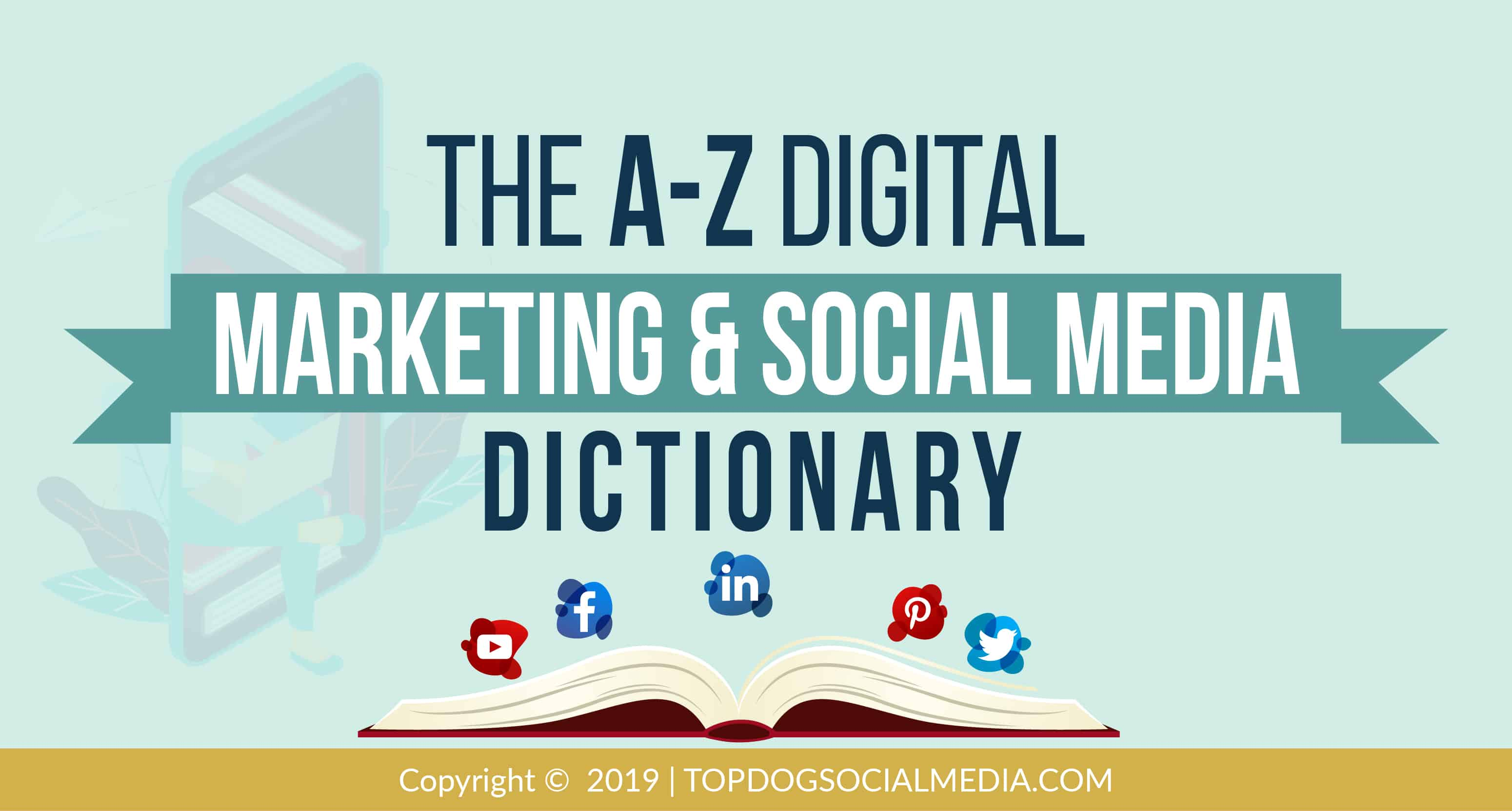 The A-Z Digital Marketing & Social Media Dictionary