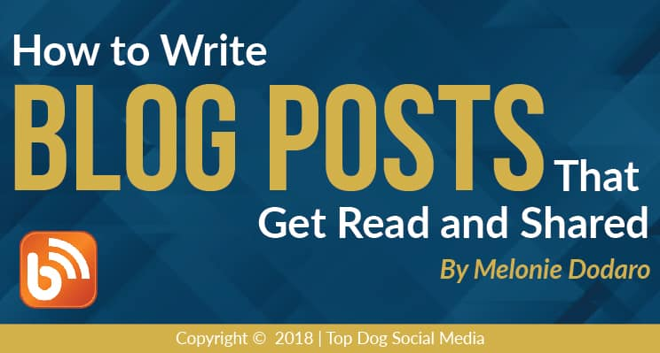 How to Write Blog Posts That Get Read and Shared
