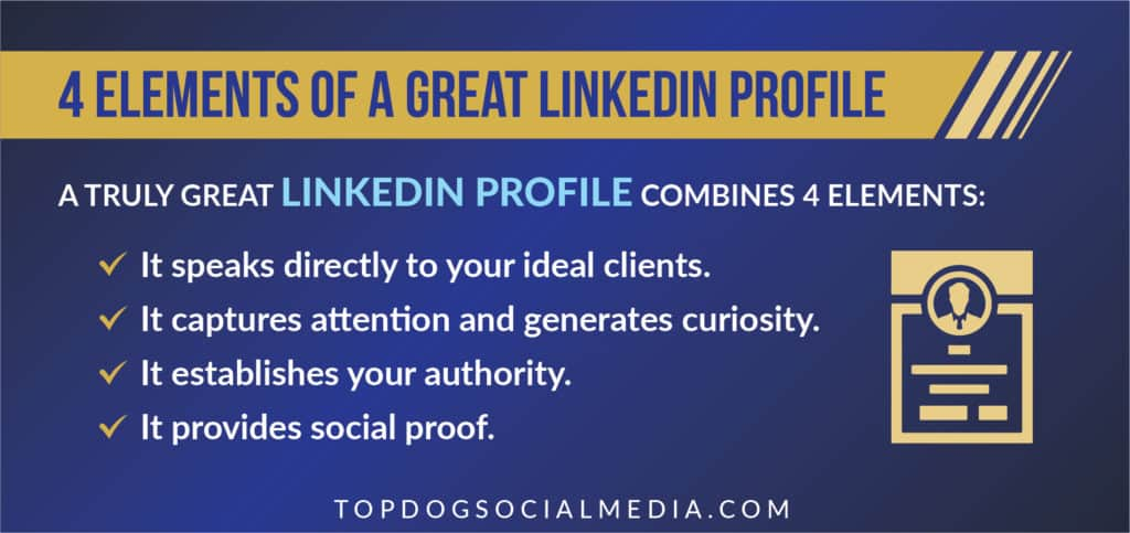 Four elements of a great LinkedIn profile