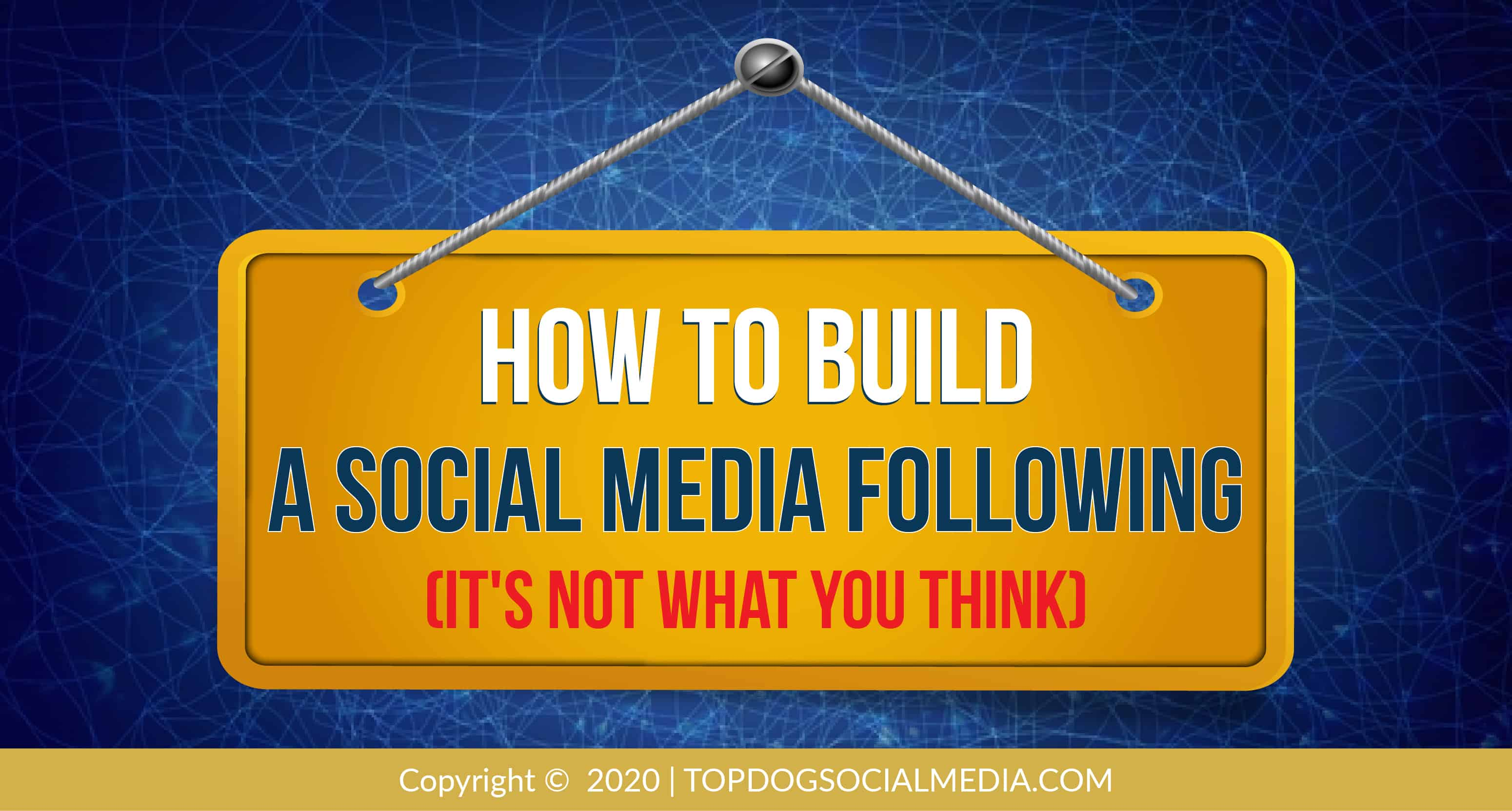 How to Build a Social Media Following (It's Not What You Think)