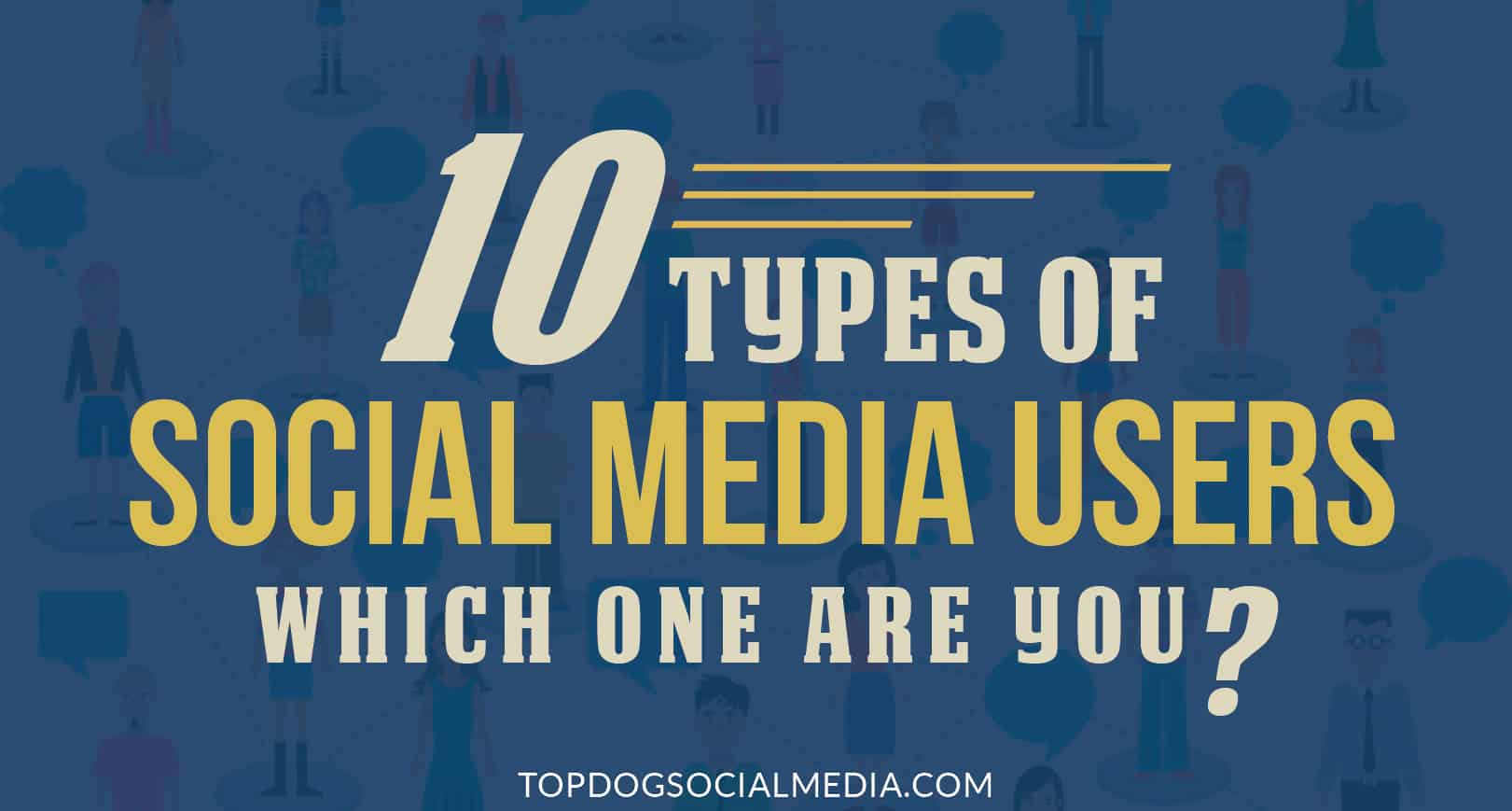 10 Types of Social Media Users (Which Are You?)